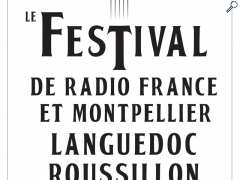 photo de Festival de Radio France Montpellier et Languedoc Roussillon