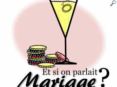 photo de ET SI ON PARLAIT MARIAGE
